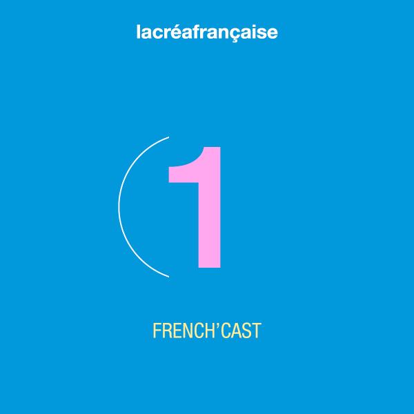 French'cast 1 – PREMIERS PAS