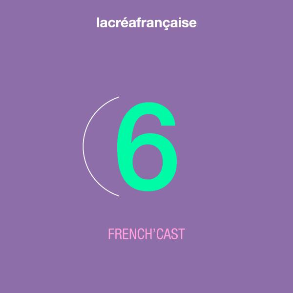 French'cast 6 – LES GENTILS & LES MÉCHANTS